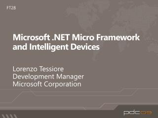 Microsoft  Micro Framework and Intelligent Devices