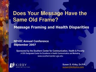 Does Your Message Have the Same Old Frame