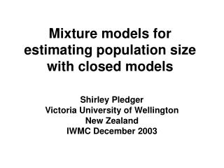 Mixture models for estimating population size with closed models