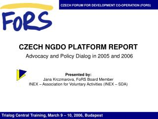 CZECH FORUM FOR DEVELOPMENT CO-OPERATION (FORS)