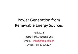 Power Generation from  Renewable Energy Sources