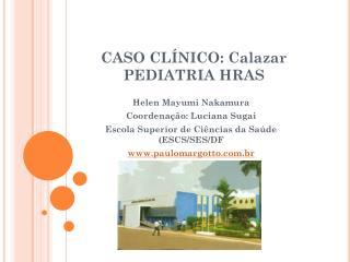 CASO CLÍNICO: Calazar PEDIATRIA HRAS