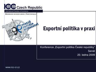 Exportní politika v praxi