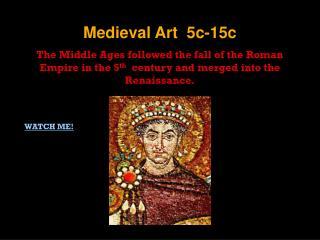 Medieval Art  5c-15c