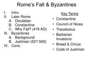 Rome�s Fall & Byzantines