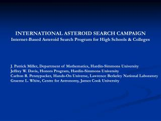 INTERNATIONAL ASTEROID SEARCH CAMPAIGN