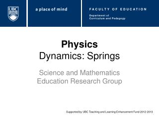 Physics Dynamics: Springs
