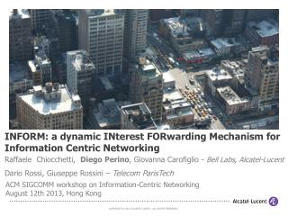 INFORM: a dynamic INterest FORwarding Mechanism for Information Centric Networking