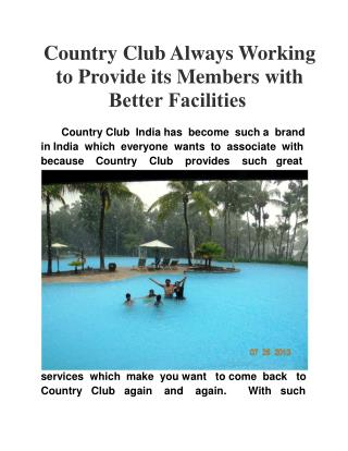 Country Club Always Working to Provide its Members with Bett