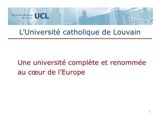 L�Universit� catholique de Louvain