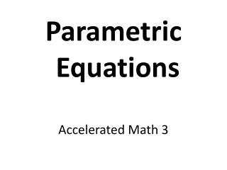 Accelerated Math 3