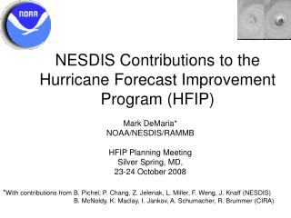 NESDIS Contributions to the Hurricane Forecast Improvement Program (HFIP)