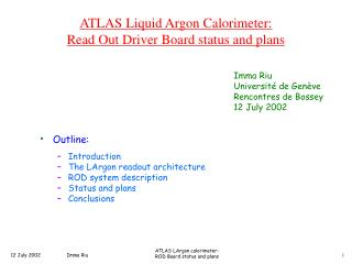 ATLAS Liquid Argon Calorimeter: Read Out Driver Board status and plans