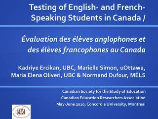 Testing of English- and French-Speaking Students in Canada