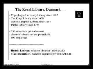 The Royal Library, Denmark