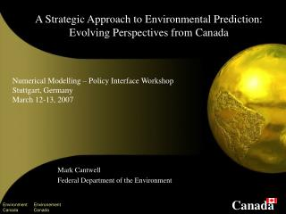 A Strategic Approach to Environmental Prediction: Evolving Perspectives from Canada