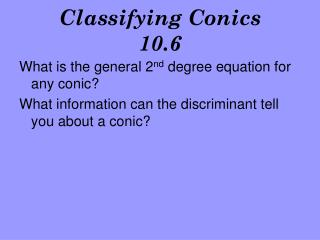 Classifying Conics 10.6