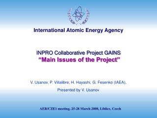 "INPRO Collaborative Project GAINS ""Main Issues of the Project """