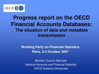 Working Party on Financial Statistics  Paris, 2-3 October 2007