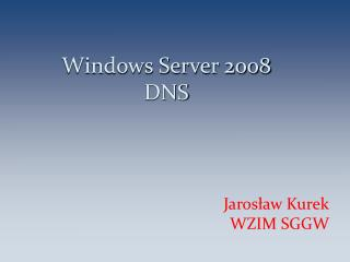 Windows Server 2008 DNS