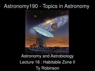 Astronomy190 - Topics in Astronomy