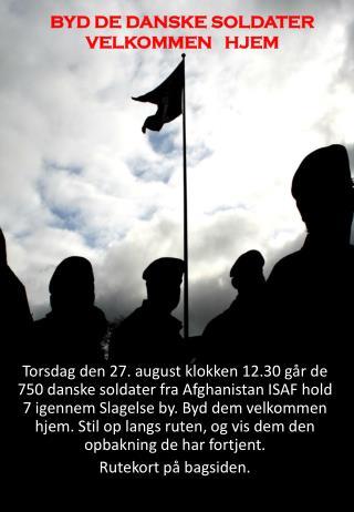 BYD DE DANSKE SOLDATER VELKOMMEN   HJEM