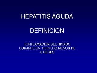 HEPATITIS AGUDA DEFINICION