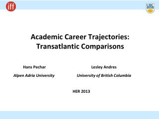 Academic Career Trajectories: Transatlantic Comparisons
