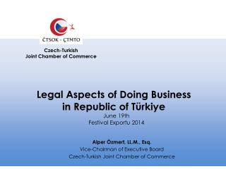 Legal Aspects of  Doing  B usiness  in Republic  of  T ü rk iye