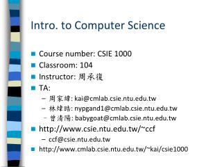 Intro. to Computer Science