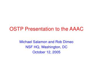 OSTP Presentation to the AAAC