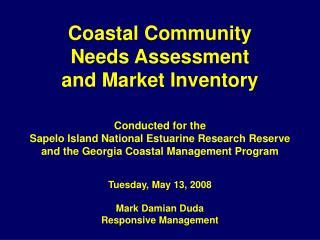 Coastal Community  Needs Assessment  and Market Inventory