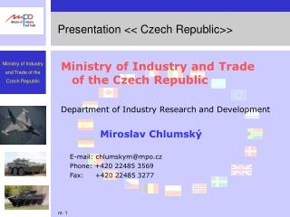 Presentation <<  Czech Republic >>