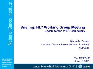 Briefing: HL7 Working Group Meeting Update for the VCDE Community
