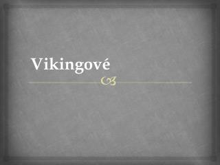 Vikingové