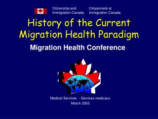 History of the Current Migration Health Paradigm
