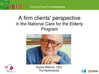 A firm clients' perspective in the National Care for the Elderly Program