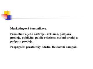 Marketingová komunikace.