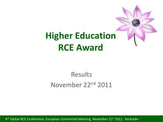 Higher Education RCE Award