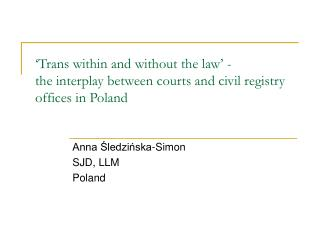 Anna Śledzińska-Simon  SJD, LLM Poland