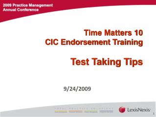 Time Matters 10 CIC Endorsement Training Test Taking Tips