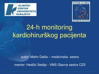 24-h monitoring kardiohirurškog pacijenta