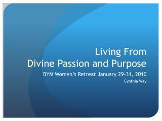 Living From Divine Passion and Purpose