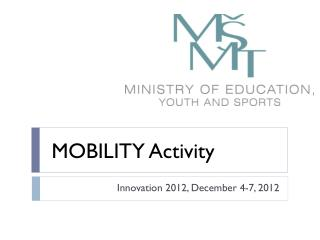 MOBILITY  Activity