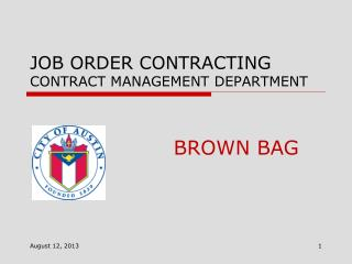 JOB ORDER CONTRACTING Contract Management Department