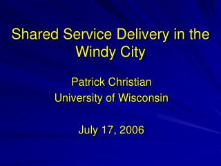 Shared Service Delivery in the Windy City