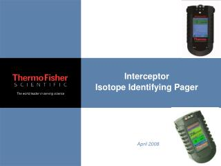 Interceptor Isotope Identifying Pager