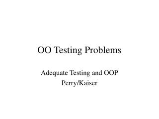 OO Testing Problems