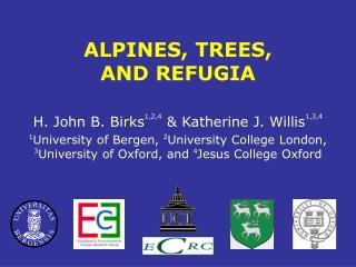 H. John B. Birks 1,2,4  & Katherine J. Willis 1,3,4