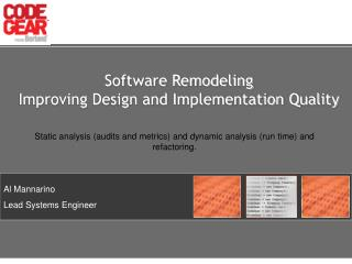 Software Remodeling Improving Design and Implementation Quality